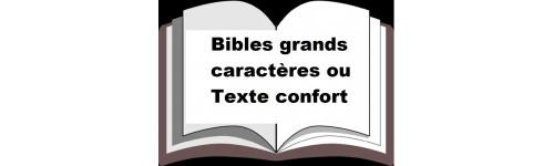 Bibles grands caractères ou Texte confort