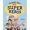 Le petit dico des Super Héros
