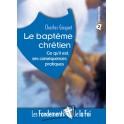 Fondements De La Foi 3 Bopteme Chretien