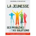 Jeunesse Ses Problèmes Leurs Solutions (La)