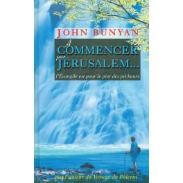A Commencer Par Jérusalem