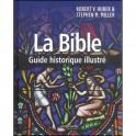 Bible Guide historique illustré
