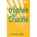 Trophée Du Crucifié(Le)