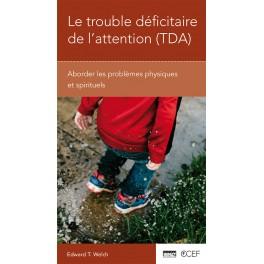 Le trouble déficitaire de l'attention (TDA)