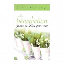 Benediction Faveur De Dieu