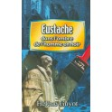 Eustache Dans L Ombre De L`Homme En Noir