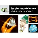 Pierres Précieuses Révèlent Leur Secret